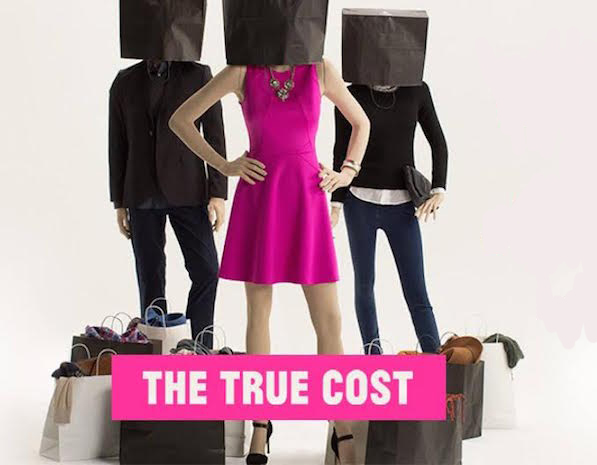 "Cartel del documental ""The True Cost"" sobre la industria de la moda"